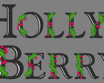 HOLLY BERRY  - 78 Machine Embroidery Font Designs Instant Download 4x4 5x7 6x10 hoop (AzEB)