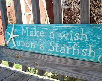 Make A Wish Upon A Starfish Handpainted Sign COASTAL DECOR beach