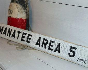 Beach Sign Manatee Area wooden Vintage Style Boating  Nautical Decor Coastal  BEACH HOUSE