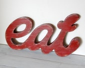 Eat Sign for Kitchen - Corona Red - Distressed Wood AMERICANA