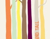 Quote - Stand Tall - Bare Forest Trees 8x10 inch Print