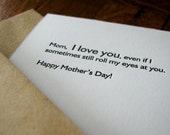 Mother's Day letterpress greeting card - love you even if I roll my eyes