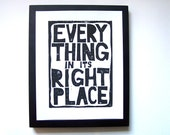 PRINT - Everything in its right place BLACK radiohead linocut print 8X10 letterpress poster