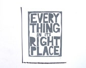 LINOCUT PRINT - Everything in its right place GREY letterpress typography poster 8x10