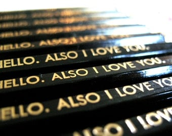 6 PENCILS - Hello also I love you - black GRAPHITE valentine hex pencil set with gold text and stamped kraft pencil case