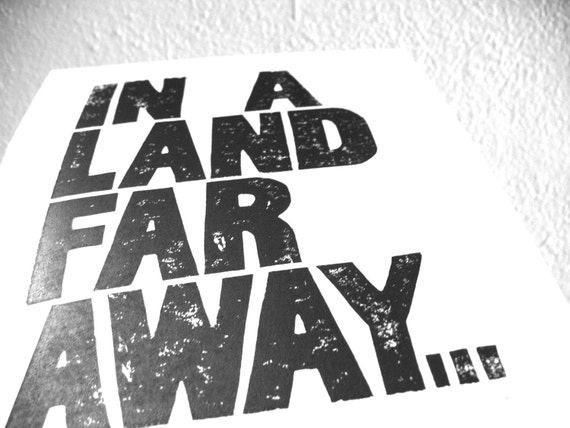 LINOCUT PRINT - In a land far away BLACK letterpress typography poster 8x10