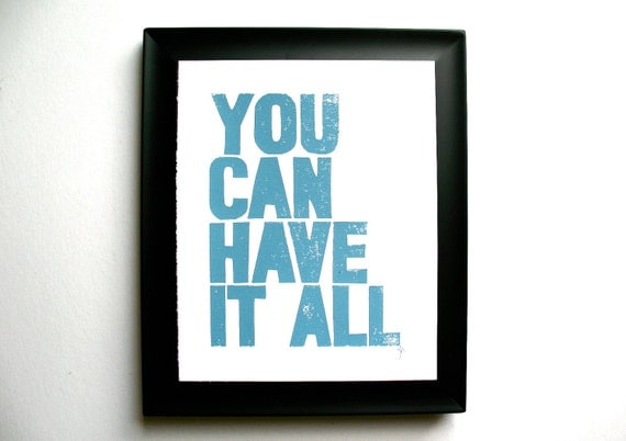 LINOCUT PRINT - You can have it all LETTERPRESS blue-grey typography valentine poster 8x10