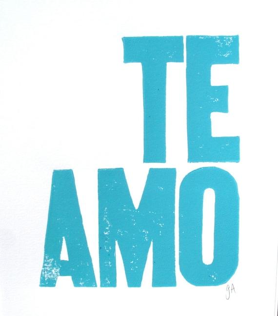 LINOCUT PRINT - Te amo LETTERPRESS light blue 8x10 typography valentine poster