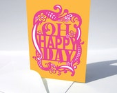 Greeting Card, Oh Happy Day, Blank Orange Pink Yellow Song Lyric - HereMyDear