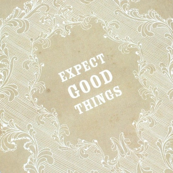Expect Good Things Postcard, Single Beige Art Print Quote