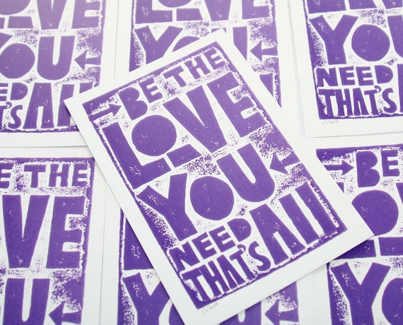 Be the Love You Need Inspiratioanl Typography Postcard