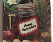 Home Remedies Book . First Edition . 1982 . Ruth Flaxman, Healing, Holistic