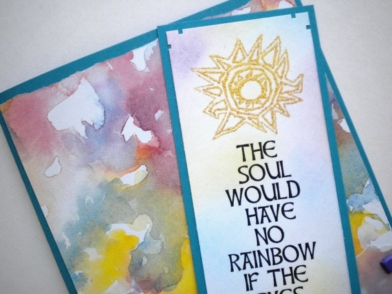 SYMPATHY RAINBOW -  Bookmark Card (sympathy, encouragement, all occasion)  - with Native American proverb