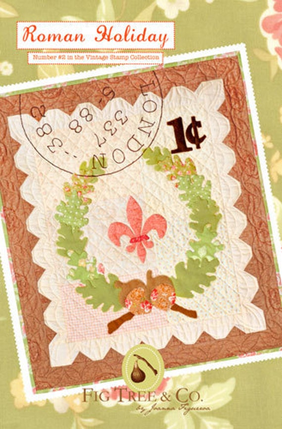 Roman Holiday Wall hanging Quilt Pattern Vintage Stamp Collection Number 2 Fig Tree and Co