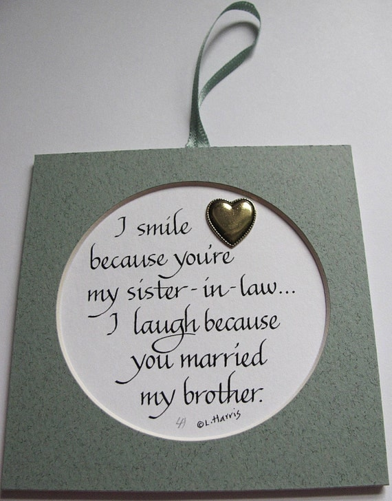 Items similar to I Smile Because Youre My Sister-In-Law on Etsy