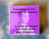 ABIGAIL ADAMS Tie Tack - Learning is not attained by chance