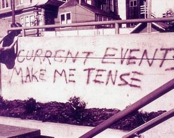 Current Events Make Me Tense/ photo postcard