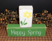 Happy Spring primitive wood blocks