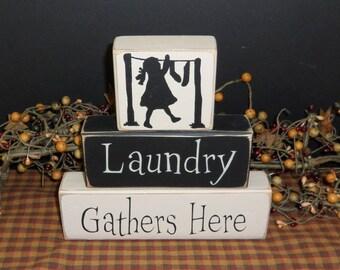 Laundry Gathers Here primitive wood blocks sign