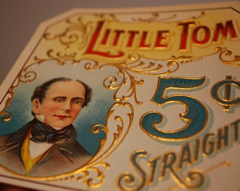 Little Tom - 5 cent - straight - outer cigar label lithograph - early 1900's - bar decor - mancave