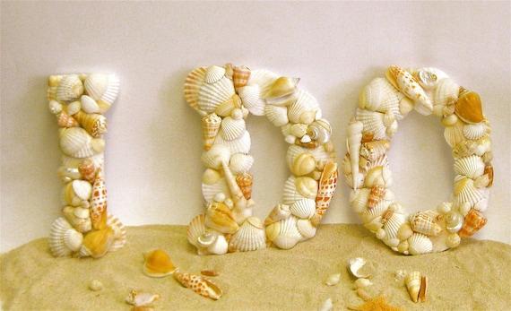 As Seen in Cosmopolitan Bride Magazine - Beach Wedding I DO Shell Letters