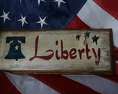 Liberty Bell Wooden Sign -  Rustic Decor