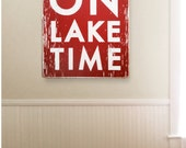 Large Oversized ON LAKE TIME 30 X 34 rustic sign