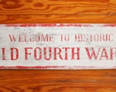 Old Fourth Ward Atlanta neighborhood Rustic Sign 7x20
