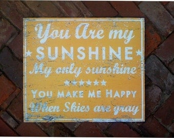 You Are My Sunshine 19x22