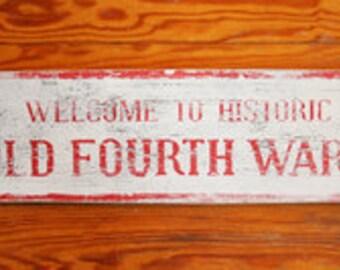 Old Fourth Ward Atlanta neighborhood Rustic Sign 7x20