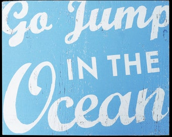 Large Oversized Go Jump in the Ocean Script 26x33