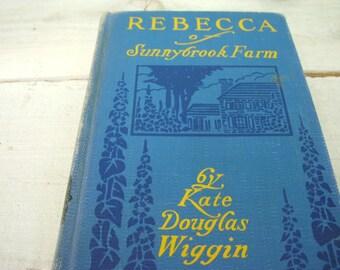 Antique Book - Rebecca of Sunnybrook Farm by Kate Douglas Wiggin 1917 Rare Edition
