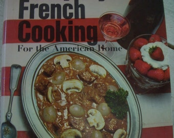 Everyday French Cooking - 1968 Edition - France - Cookbook - Cook Book - Kitchen - Recipes - Collection - Book - Cooking - Food - Home