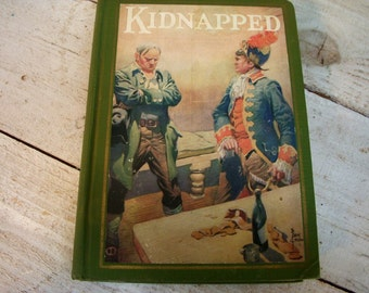 Antique Book - Kidnapped by Robert Louis Stevenson 1925 Edition