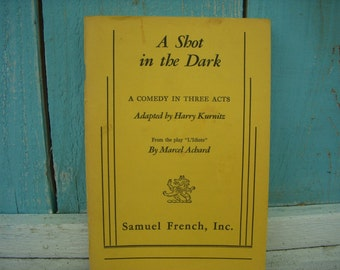 Vintage Book A Shot in the Dark - A 1962 Play Book