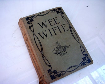 Antique Book - Wee Wifie by Rosa Nouchette Carey