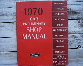 Vintage - 1970 Ford - Preliminary - Car Auto - Manual - Automotive Repair - Restoration - Book - Red - 70s - Fix it Book - How To - Books
