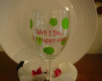 Happy Hour Wine Glass Handpainted Personalized