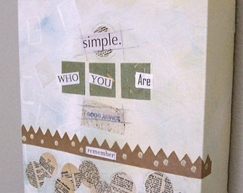 Mixed Media Collage- Remember Who You Are