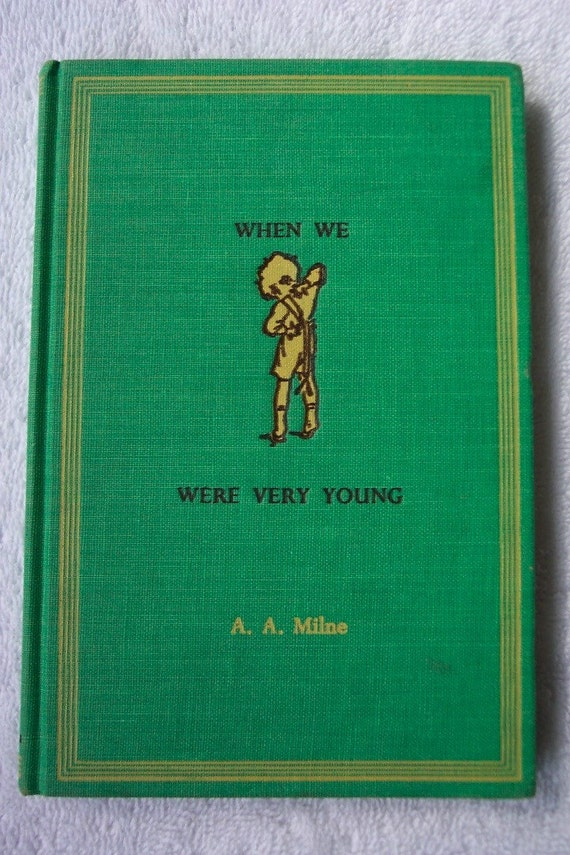 Vintage Book When We Were Very Young A A Milne 1961 Printing