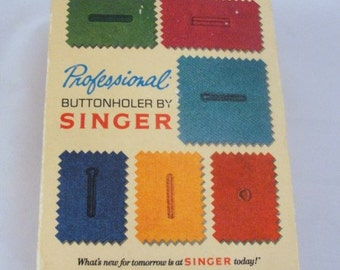 Vintage Singer Buttonhole Sewing Machine Attachment