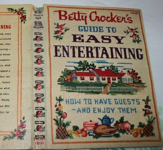 Vintage Betty Crocker Guide to Easy Entertaining, 1950s, 1959, cookbook, book, cook book, Betty Crocker