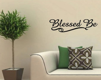 Pagan Wiccan Vinyl Wall Art Decal - Blessed Be - Wiccan saying
