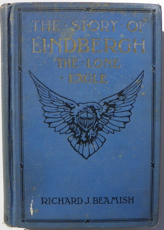 1927 The Story of Lindbergh The Lone Eagle