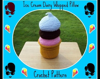 Ice Cream Dairy Whipped Pillow Crochet Pattern