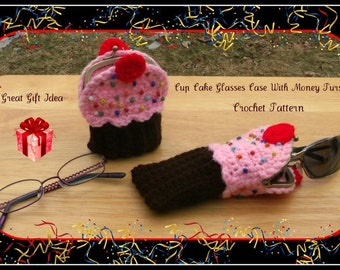 Cup Cake Glasses Case With Money Purse Crochet Patterns