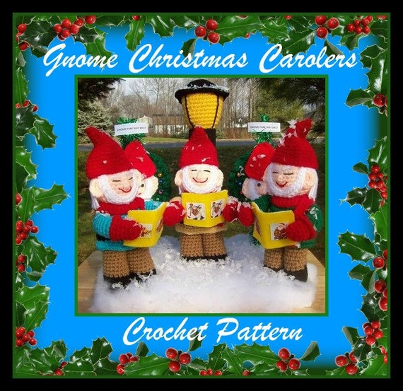Gnome Christmas Carolers Crochet Pattern