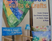 Sun Kissed Quilts and Crafts by Barbara Baker and Jeri Boe