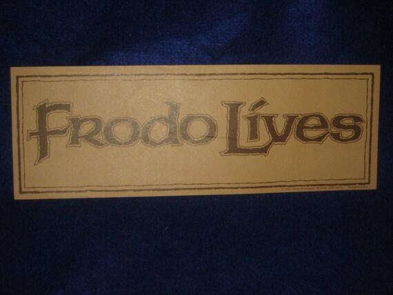FRODO LIVES Bumper Sticker