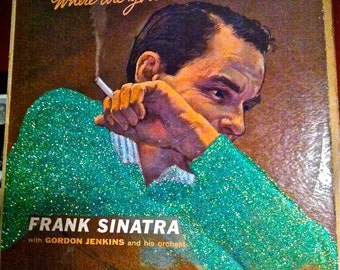 Glittered Frank Sinatra Where Are You Album